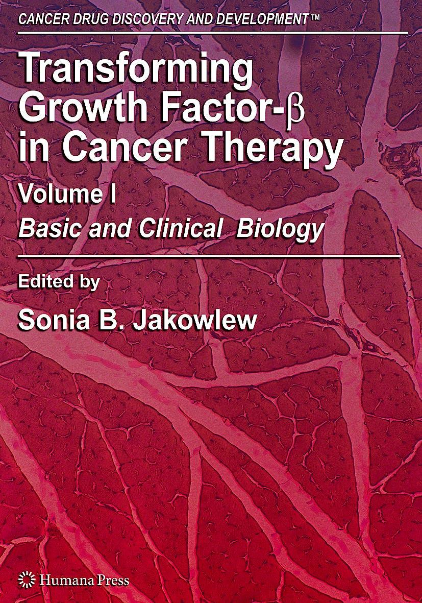 Portada del libro 9781588297143 Transforming Growth Factor-Beta in Cancer Therapy vol.1