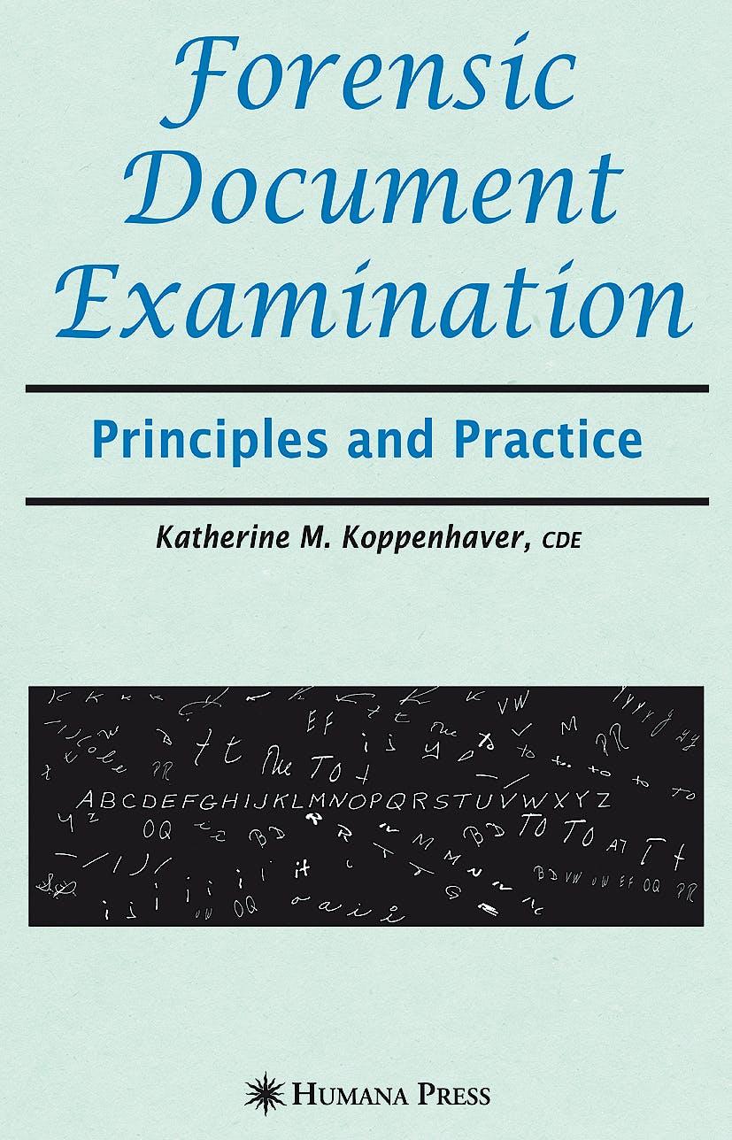Portada del libro 9781588297433 Forensic Document Examination Principles and Practice