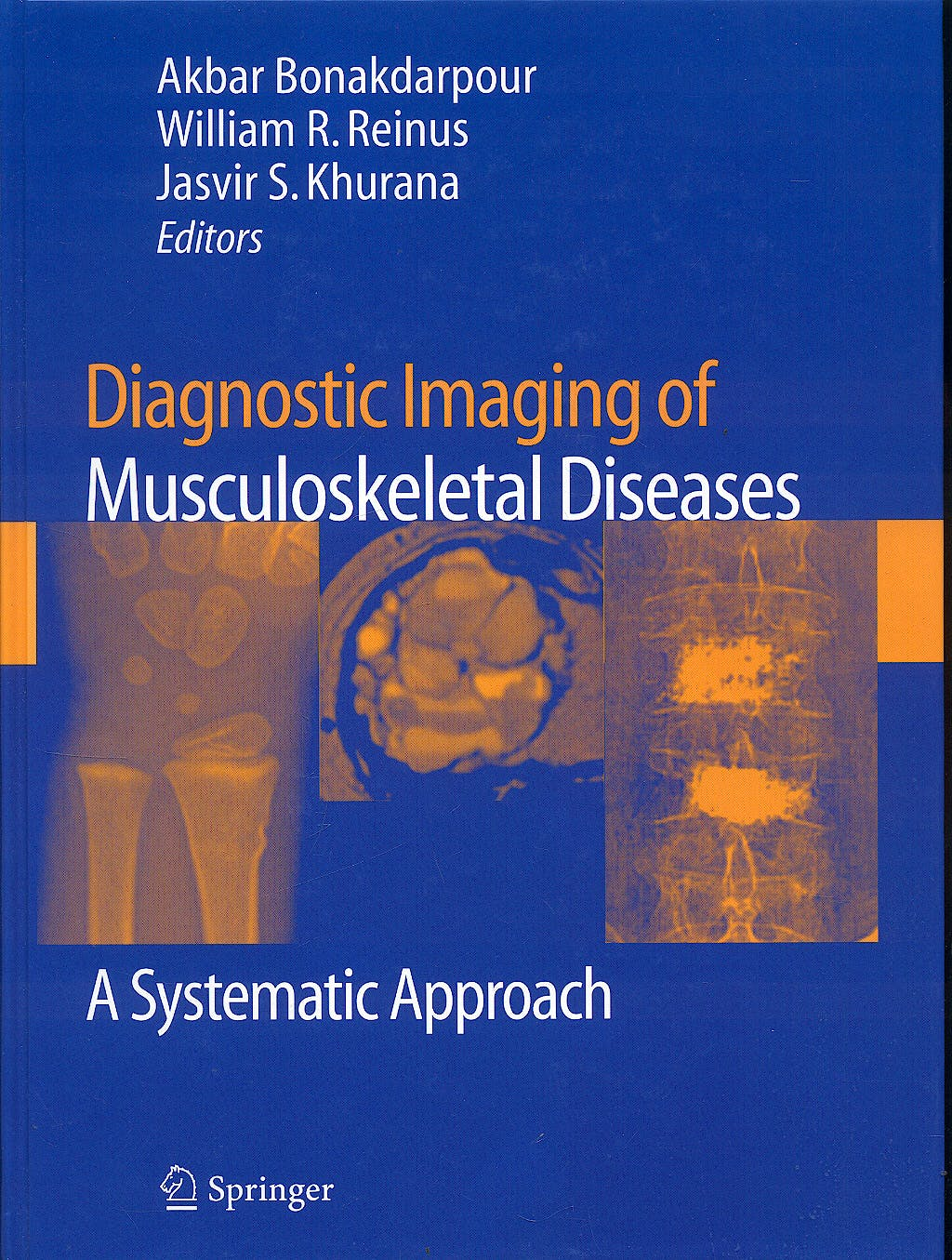 Portada del libro 9781588299475 Diagnostic Imaging of Musculoskeletal Diseases. a Systematic Approach