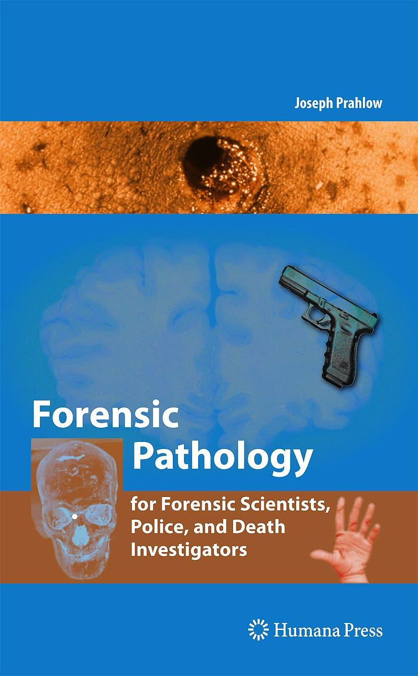 Portada del libro 9781588299758 Forensic Pathology for Police, Death Investigators, Attorneys, and Forensic Scientists + Cd-Rom