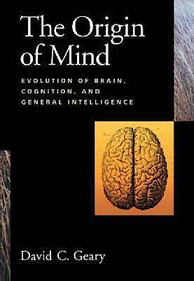 Portada del libro 9781591471813 The Origin of Mind Evolution of Brain, Cognition, and General Intelligence