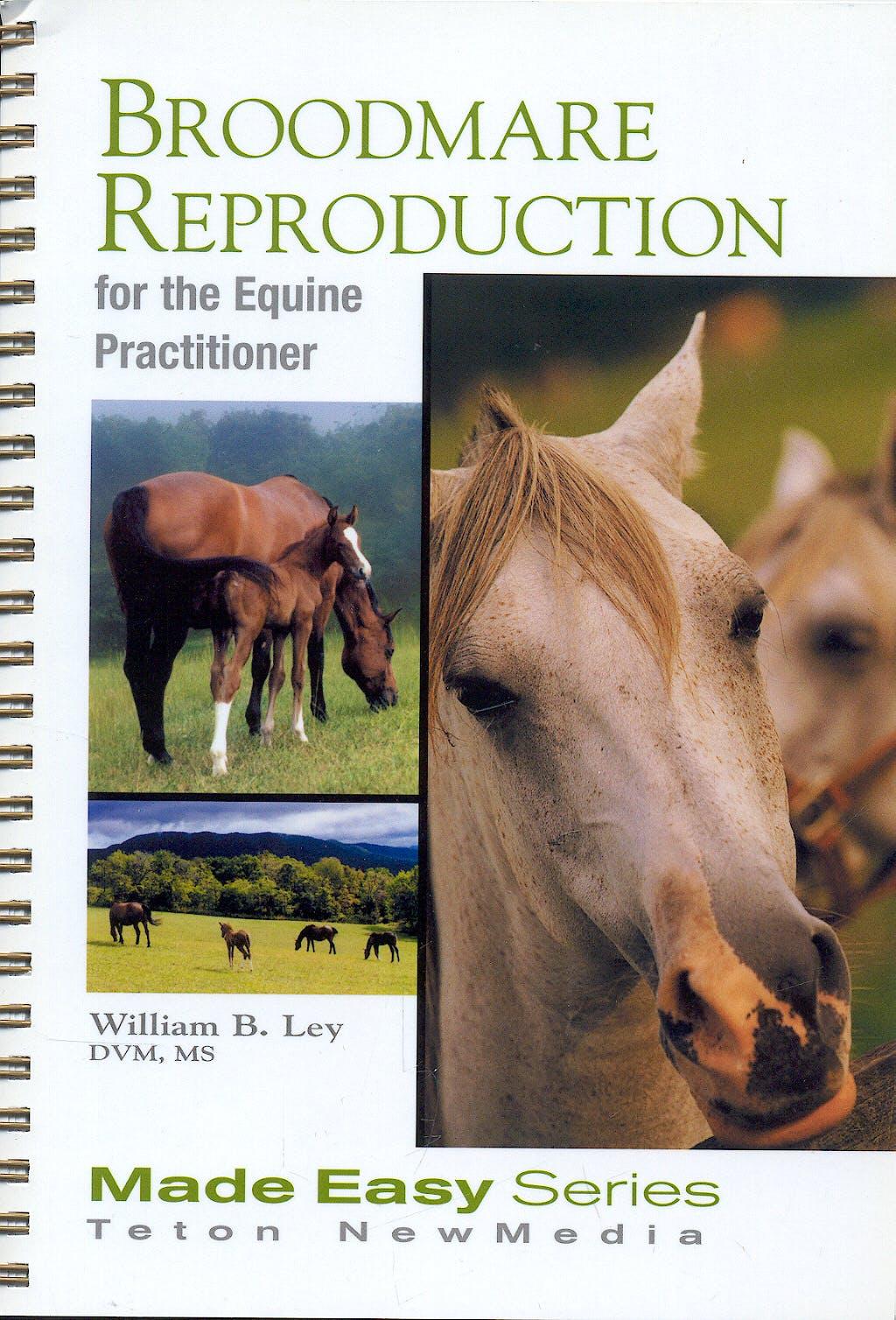Portada del libro 9781591610113 Broodmare Reproduction for the Equine Practitioner