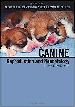 Portada del libro 9781591610410 Canine Reproduction and Neonatology