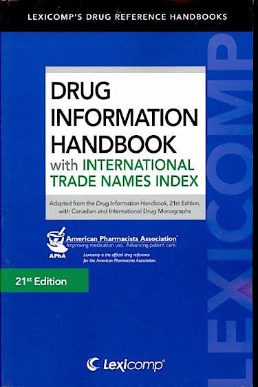 Portada del libro 9781591953081 Drug Information Handbook with International Trade Names Index