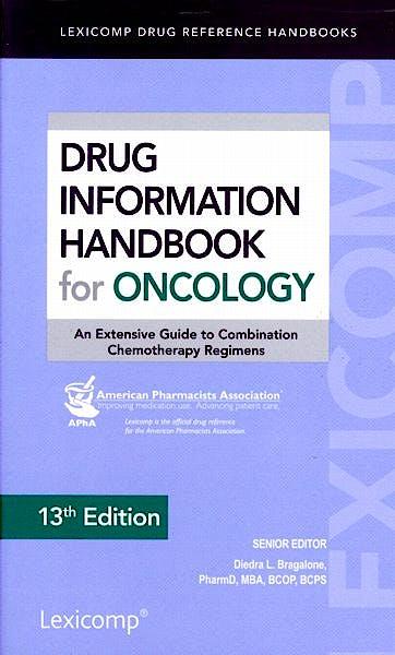 Portada del libro 9781591953418 Drug Information Handbook for Oncology