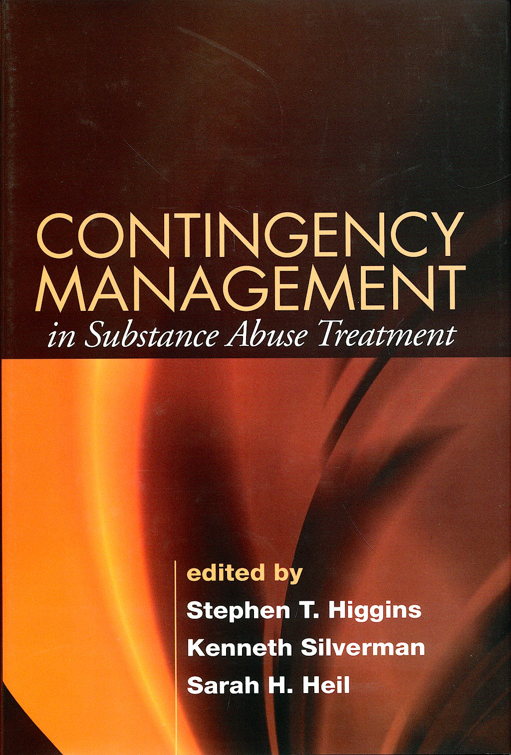 Portada del libro 9781593855710 Contingency Management in Substance Abuse Treatment