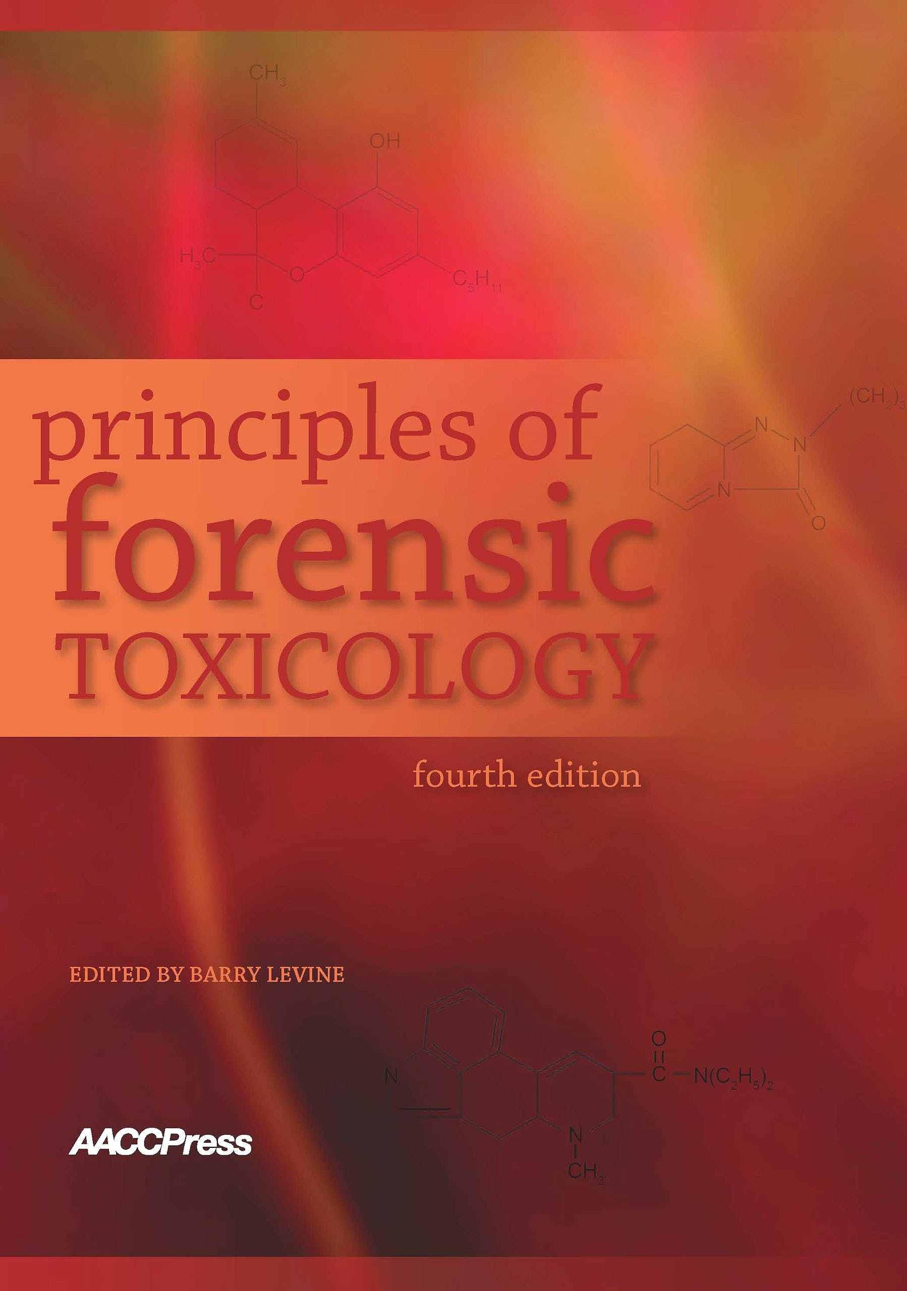 Portada del libro 9781594251580 Principles of Forensic Toxicology