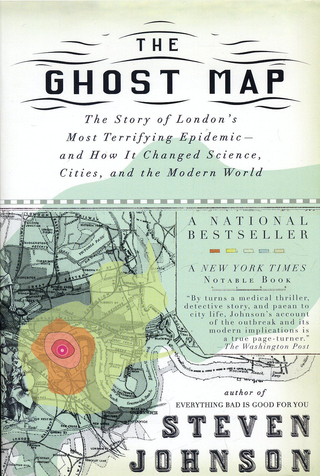 Portada del libro 9781594482694 The Ghost Map: The Story of London's Most Terrifying Epidemic--and How It Changed Science, Cities, and the Modern World