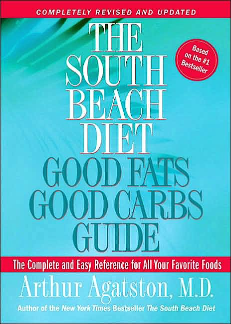 Portada del libro 9781594861987 The South Beach Diet Good Fats/good Carbs Guide