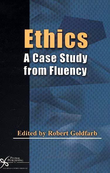 Portada del libro 9781597560108 Ethics. a Case Study from Fluency
