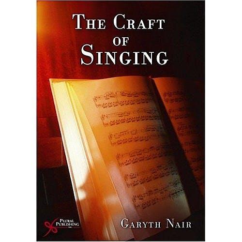 Portada del libro 9781597560511 The Craft of Singing