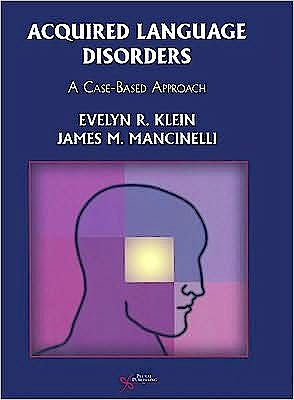 Portada del libro 9781597560559 Acquired Language Disorders. a Case-Based Approach + Cd