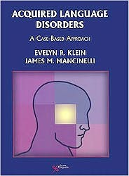 Acquired Language Disorders. a Case-Based Approach + Cd