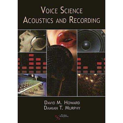 Portada del libro 9781597560788 Voice Science Acoustics and Recording