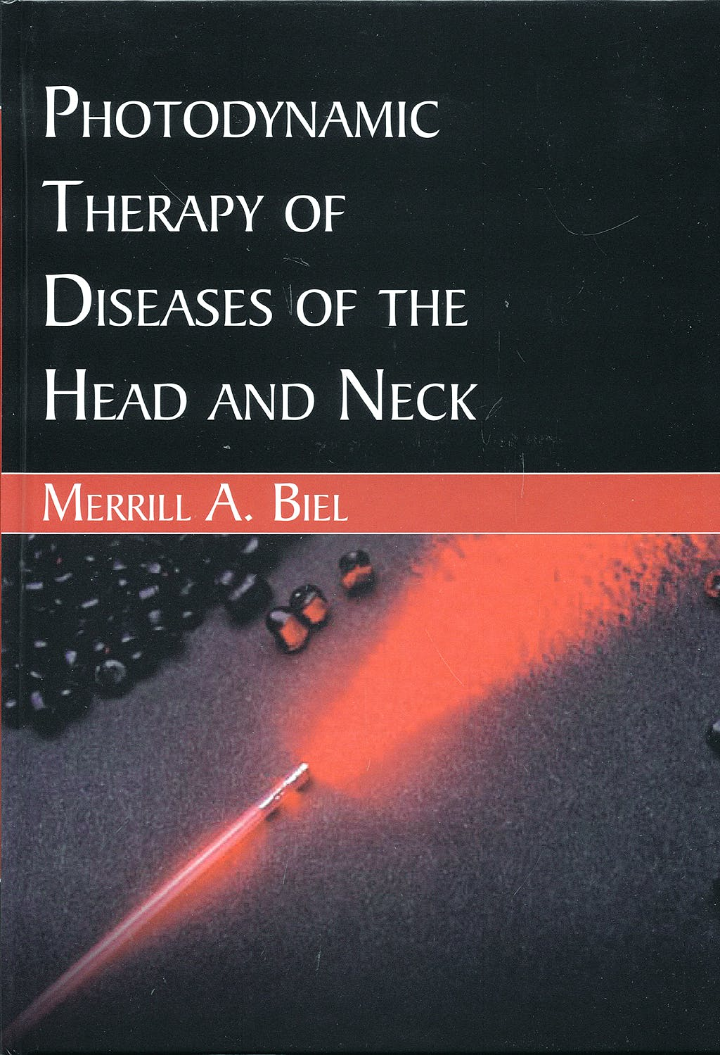 Portada del libro 9781597560801 Photodynamic Therapy of Diseases of the Head and Neck
