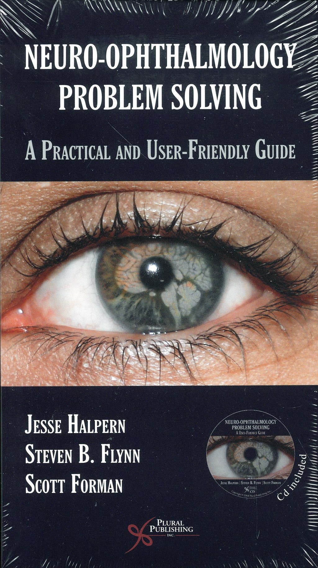 Portada del libro 9781597560856 Neuro-Ophthalmology Problem Solving. a Practical and User-Friendly Guide + Dvd