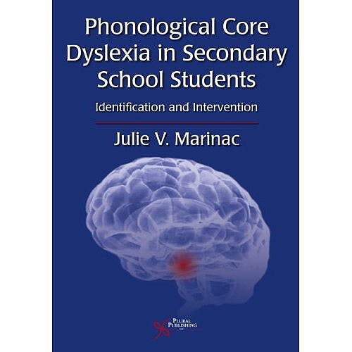 Portada del libro 9781597560900 Phonological Core Dyslexia in Secondary School Students. Identification and Intervention