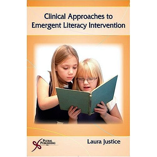 Portada del libro 9781597560924 Clinical Approaches to Emergent Literacy Intervention