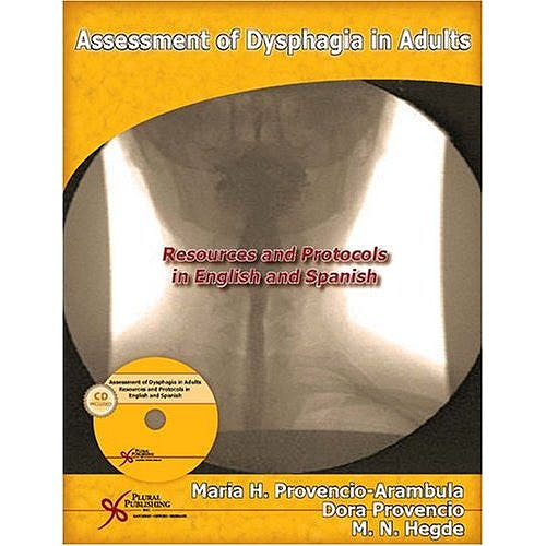 Portada del libro 9781597560955 Assessment of Dysphagia in Adults. Resources and Protocols in English and Spanish + Cd