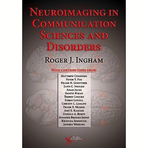 Portada del libro 9781597561020 Neuroimaging in Communication Sciences and Disorders
