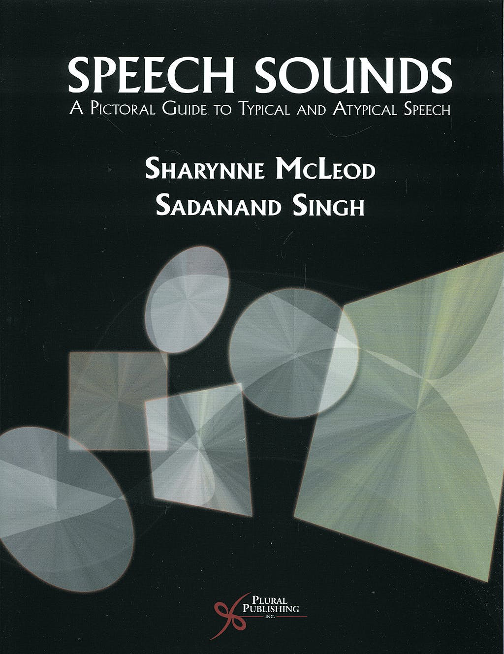Portada del libro 9781597561068 Speech Sounds. a Pictorial Guide to Typical and Atypical Speech