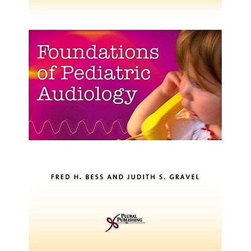 Portada del libro 9781597561082 Foundations of Pediatric Audiology