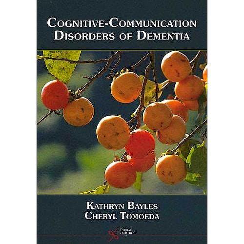 Portada del libro 9781597561112 Cognitive-Communication Disorders of Dementia