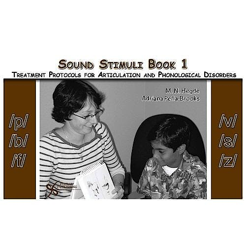 Portada del libro 9781597561280 Sound Stimuli for /P/ /B/ /F/ /V/ /S/ /Z/. Book 1 for Treatment Protocols for Articulation and Phonological Disorders