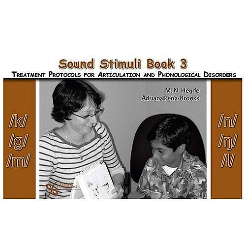 Portada del libro 9781597561303 Sound Stimuli for /K/ /G/ /M/ /N/ /ŋ/ /L/. Book 3 for Treatment Protocols for Articulation and Phonological Disorders