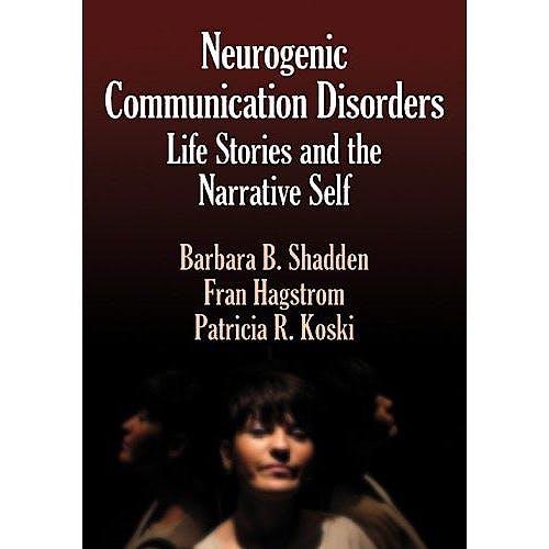 Portada del libro 9781597561365 Neurogenic Communication Disorders. Life Stories and the Narrative Self