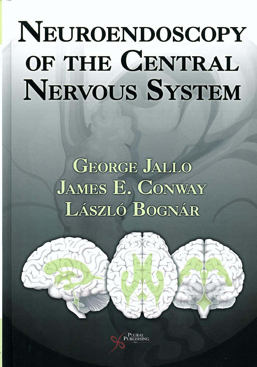 Portada del libro 9781597561419 Neuroendoscopy of the Central Nervous System