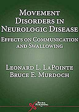 Portada del libro 9781597561525 Movement Disorders in Neurologic Disease. Effects on Communication and Swallowing