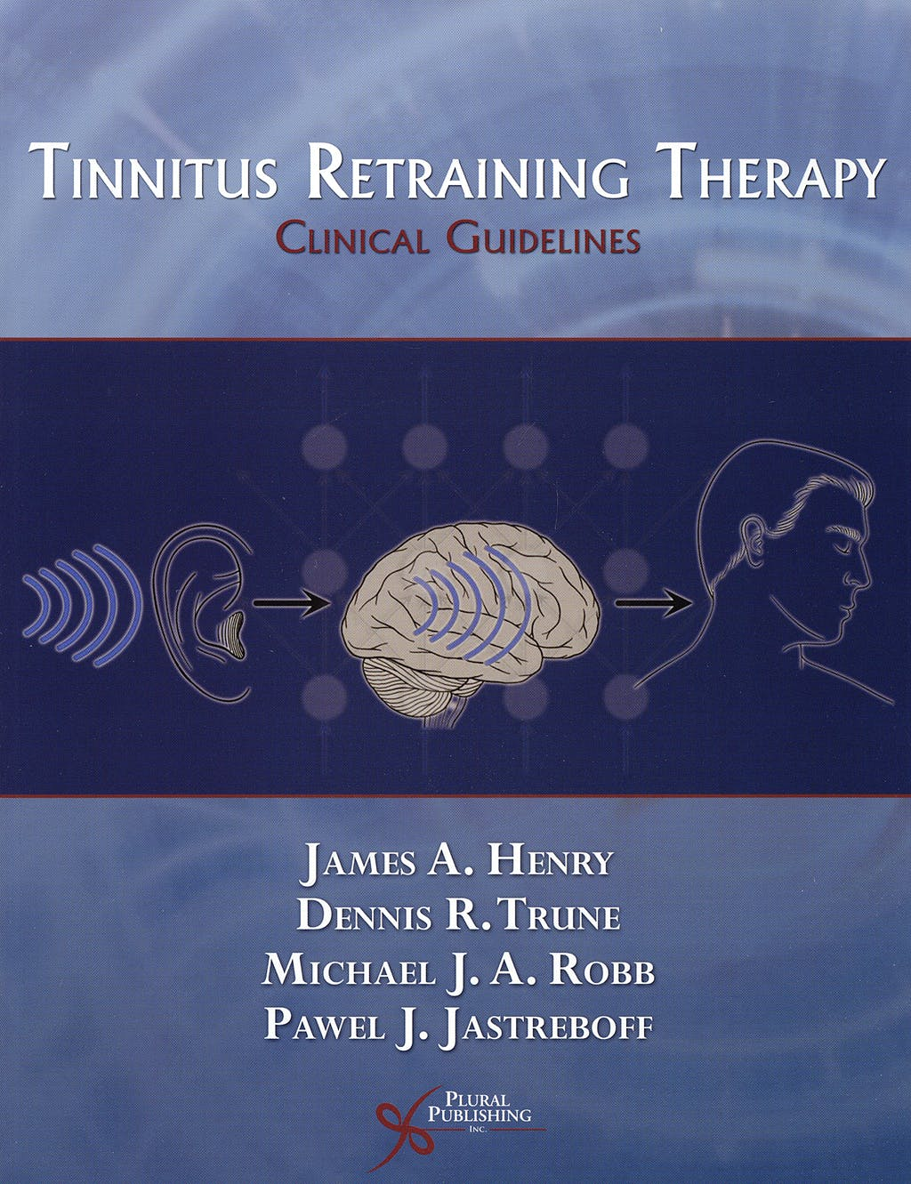 Portada del libro 9781597561549 Tinnitus Retraining Therapy. Clinical Guidelines