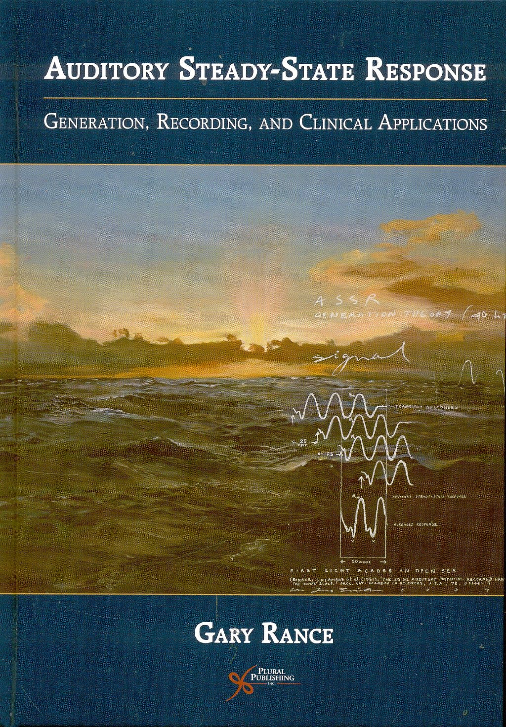 Portada del libro 9781597561617 Auditory Steady-State Response. Generation, Recording, and Clinical Applications