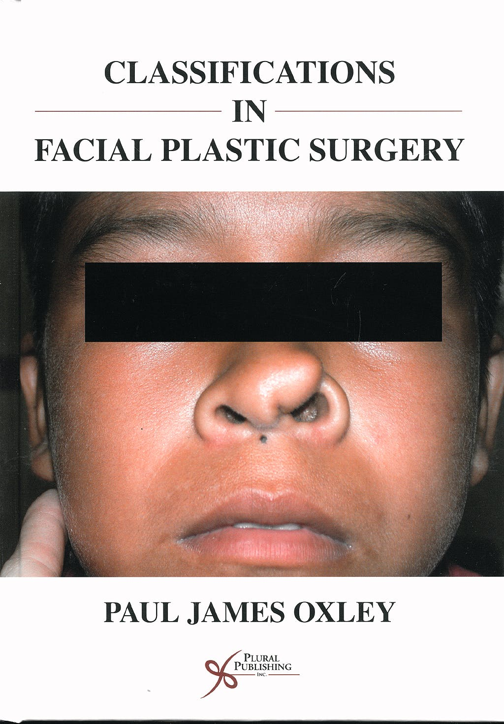 Portada del libro 9781597561853 Classifications in Facial Plastic Surgery
