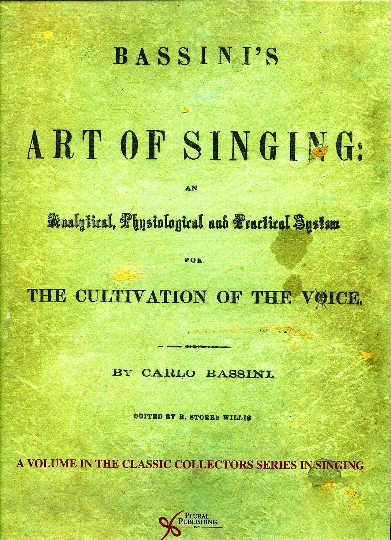 Portada del libro 9781597561921 Bassini's Art of Singing. the Cultivation of the Voice