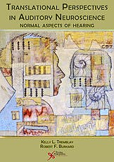 Portada del libro 9781597562027 Translational Perspectives in Auditory Neuroscience. Normal Aspects of Hearing