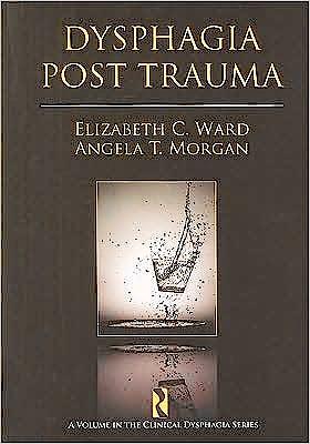 Portada del libro 9781597562362 Dysphagia Post Trauma