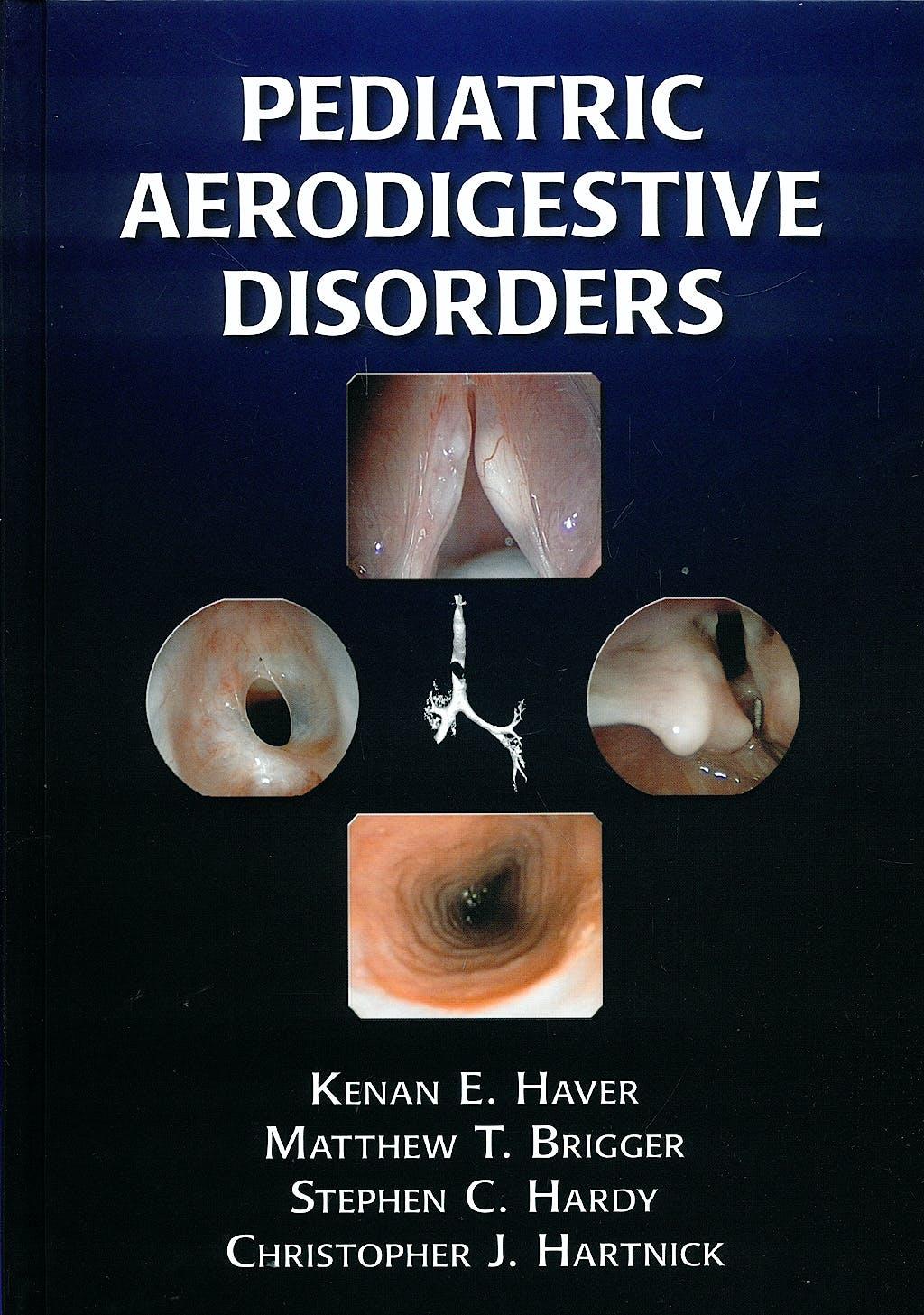 Portada del libro 9781597562379 Pediatric Aerodigestive Disorders