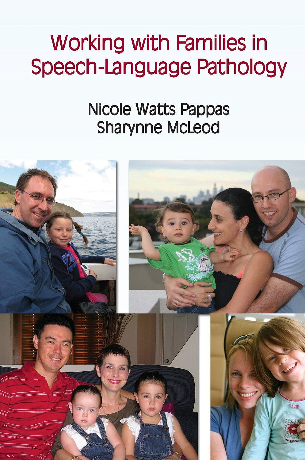 Portada del libro 9781597562416 Working with Families in Speech-Language Pathology
