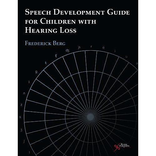 Portada del libro 9781597562485 Speech Development Guide for Children with Hearing Loss