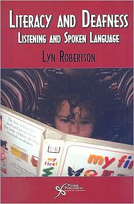 Portada del libro 9781597562904 Literacy and Deafness. Listening and Spoken Language