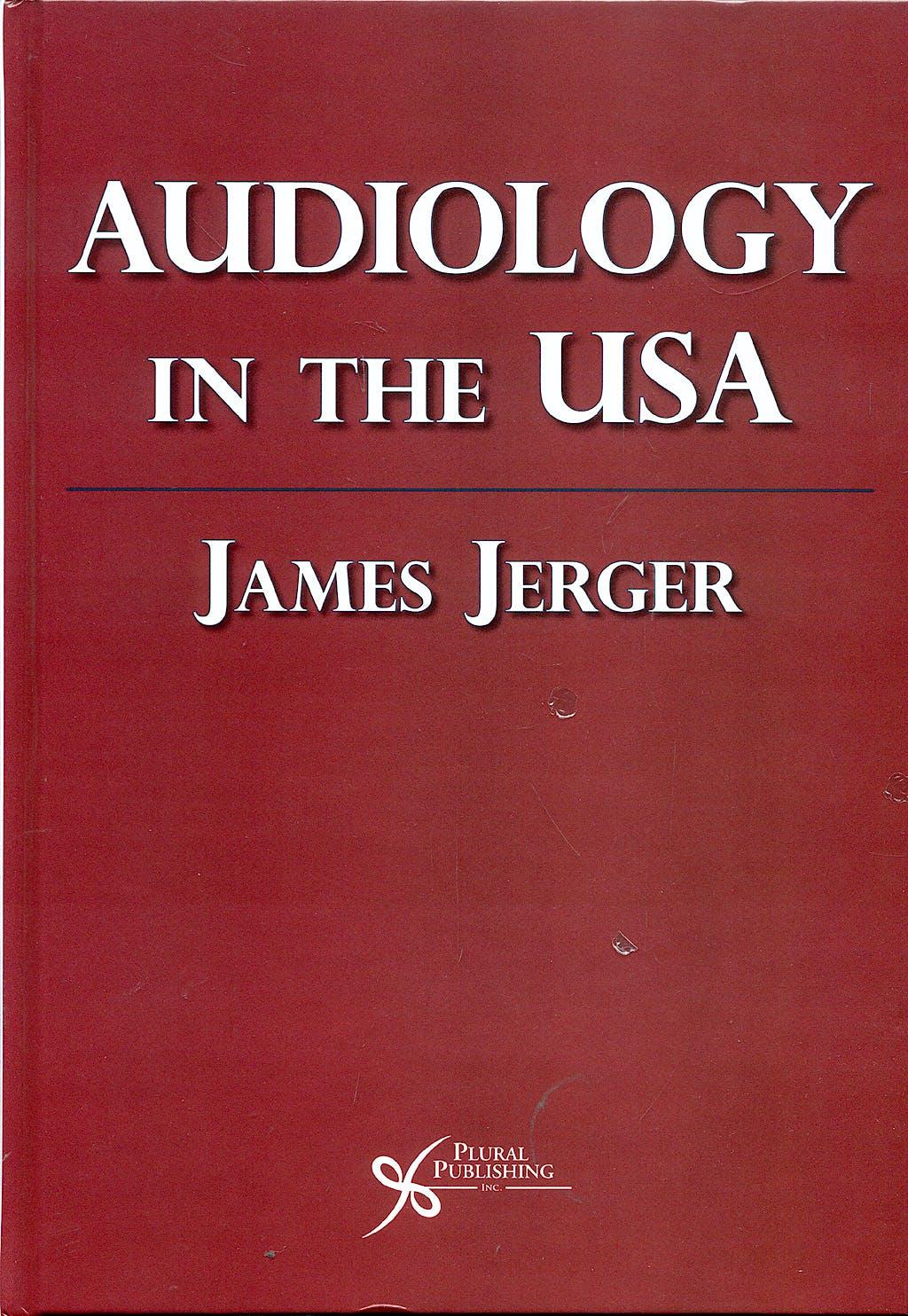 Portada del libro 9781597563161 Audiology in the u.s.a.