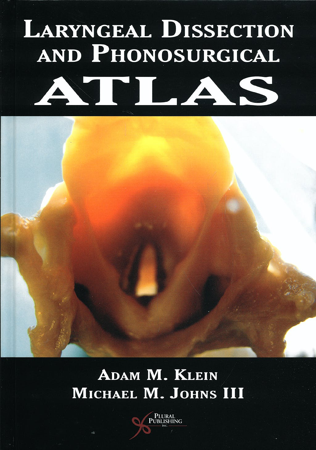 Portada del libro 9781597563277 Laryngeal Dissection and Phonosurgical Atlas
