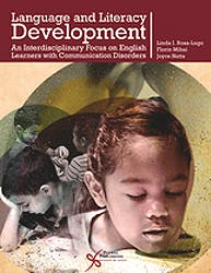 Language and Literacy Development. an Interdisciplinary Focus on English Learners with Communication Disorders