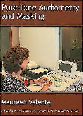 Portada del libro 9781597563406 Pure-Tone Audiometry and Masking