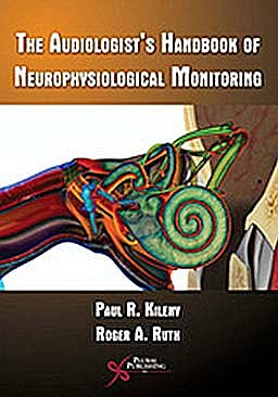 Portada del libro 9781597563437 The Audiologist's Handbook of Neurophysiological Monitoring