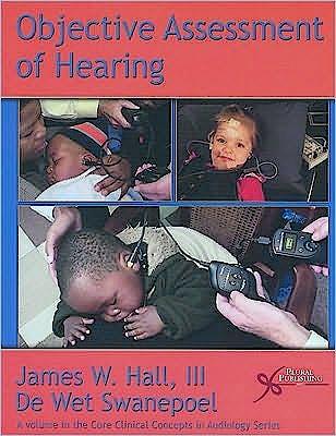 Portada del libro 9781597563536 Objective Assessment of Hearing