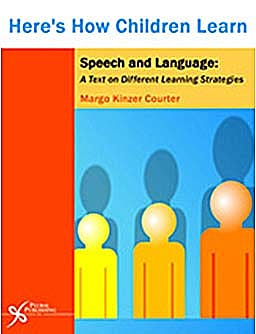 Portada del libro 9781597563666 Here's How Children Learn. Speech and Language. a Text on Different Learning Strategies
