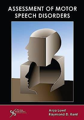 Portada del libro 9781597563673 Assessment of Motor Speech Disorders